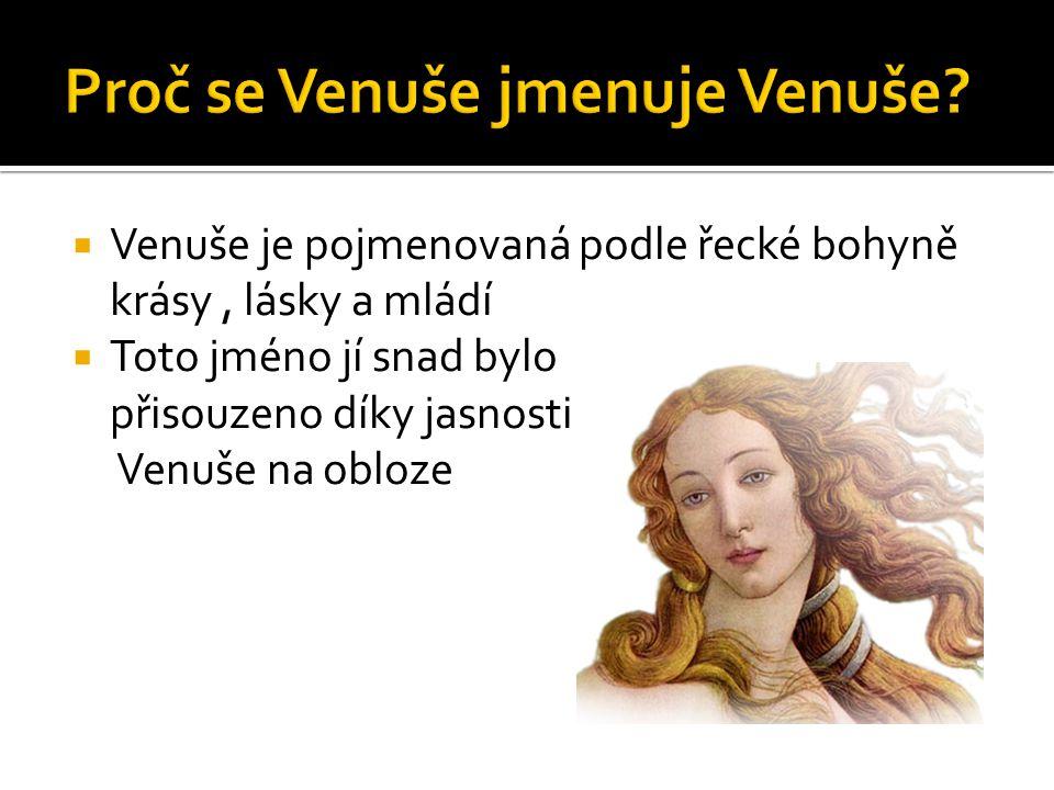 Proč se Venuše jmenuje Venuše