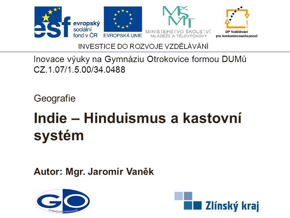 Indie – Hinduismus a kastovní systém