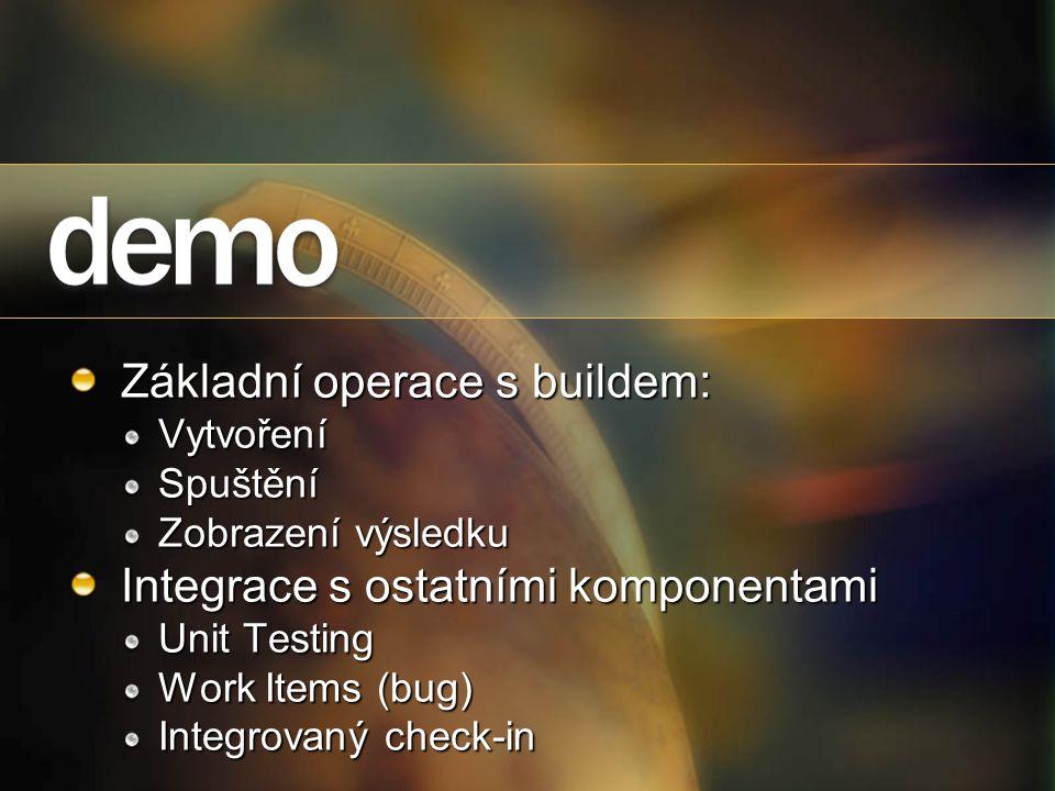 Základní operace s buildem:
