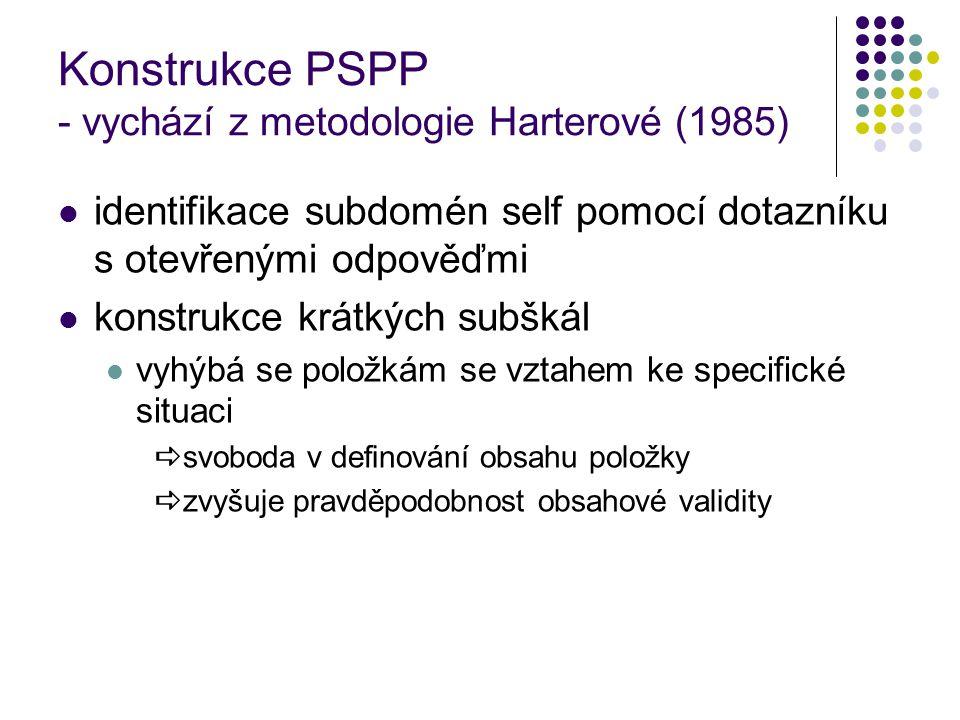 Konstrukce PSPP - vychází z metodologie Harterové (1985)