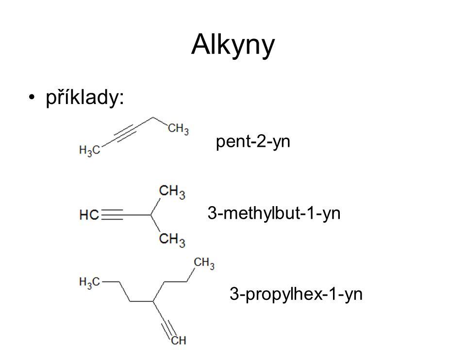 Alkyny příklady: pent-2-yn 3-methylbut-1-yn 3-propylhex-1-yn