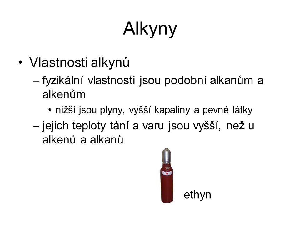 Alkyny Vlastnosti alkynů