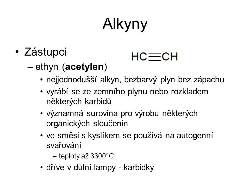 Alkyny Zástupci ethyn (acetylen)