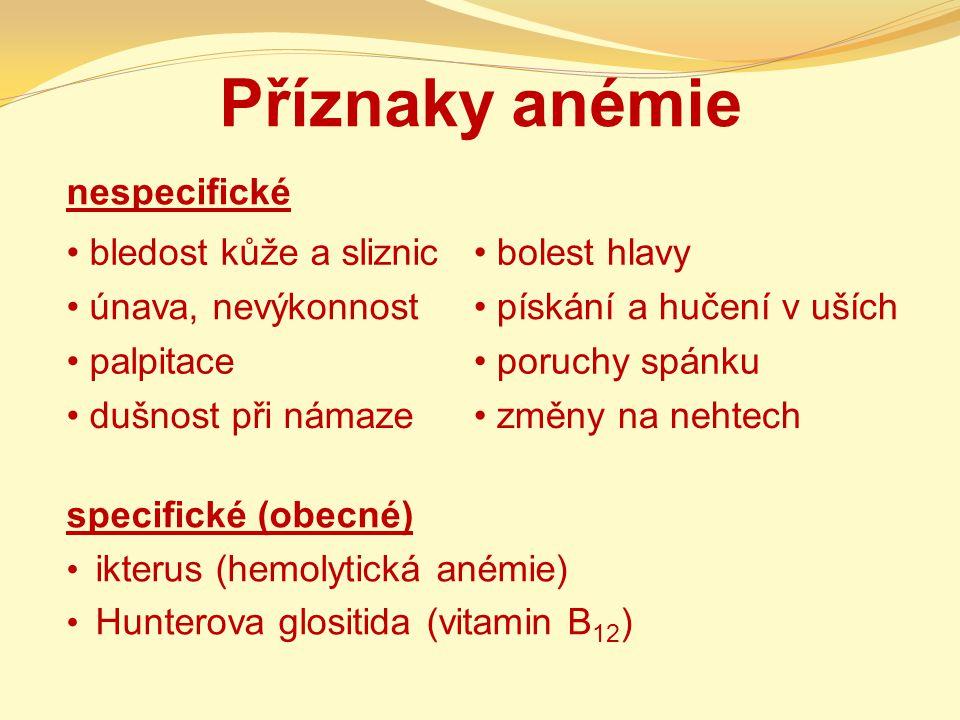 Příznaky anémie nespecifické specifické (obecné)