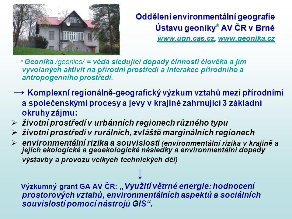 Oddělení environmentální geografie Ústavu geoniky. AV ČR v Brně www