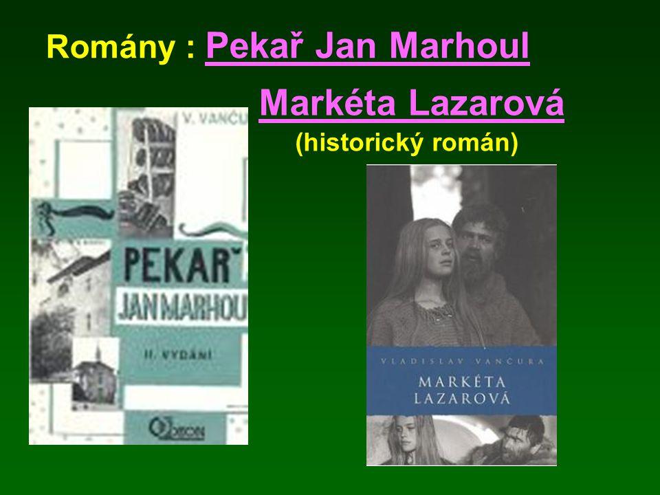 Romány : Pekař Jan Marhoul