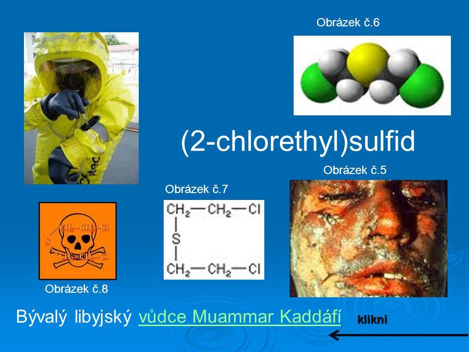 (2-chlorethyl)sulfid Bývalý libyjský vůdce Muammar Kaddáfí Obrázek č.6