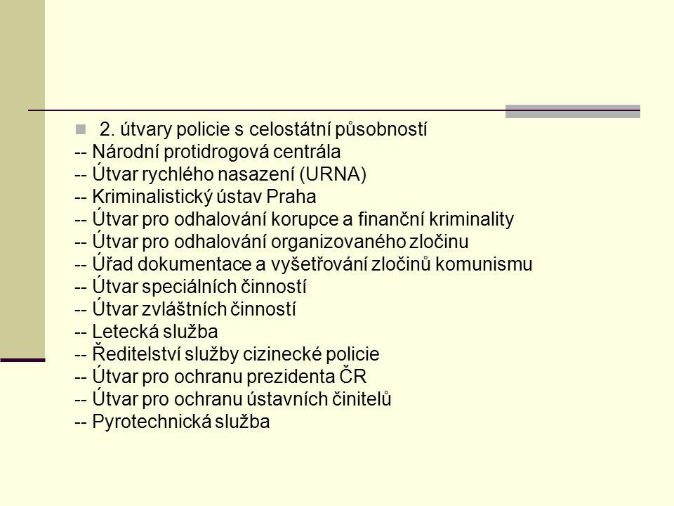 2. útvary policie s celostátní působností