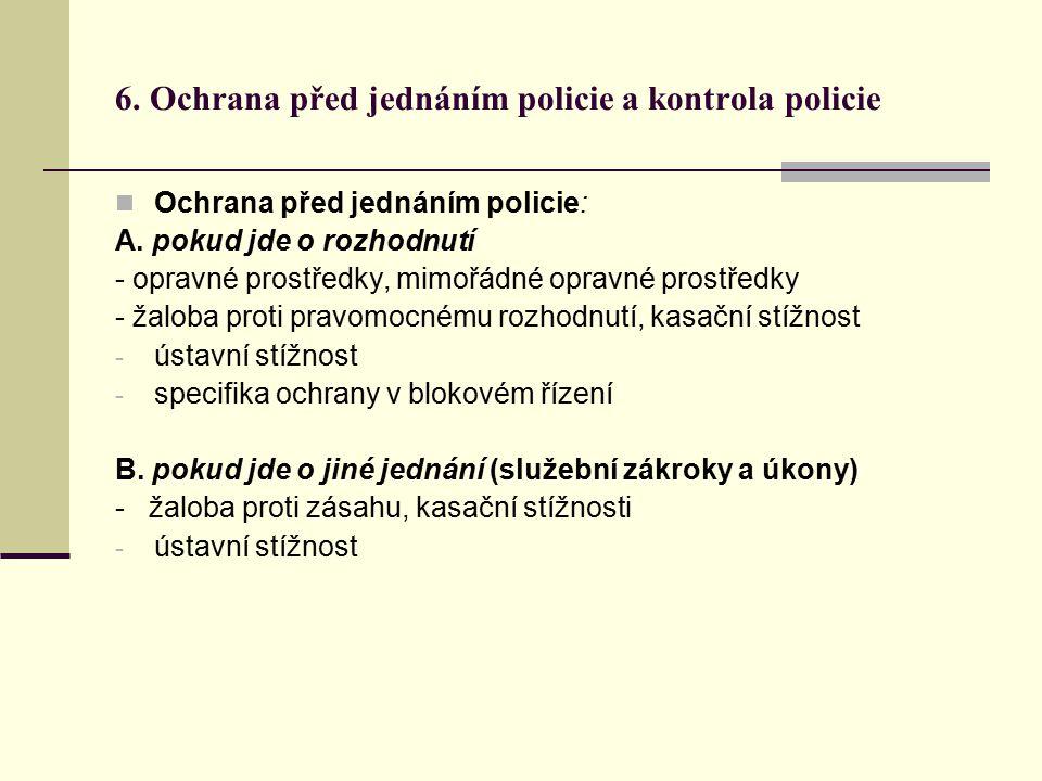 6. Ochrana před jednáním policie a kontrola policie