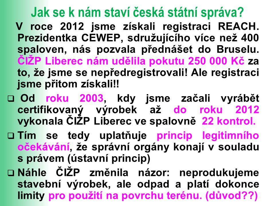 Jak se k nám staví česká státní správa