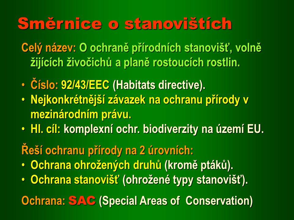 Číslo: 92/43/EEC (Habitats directive).