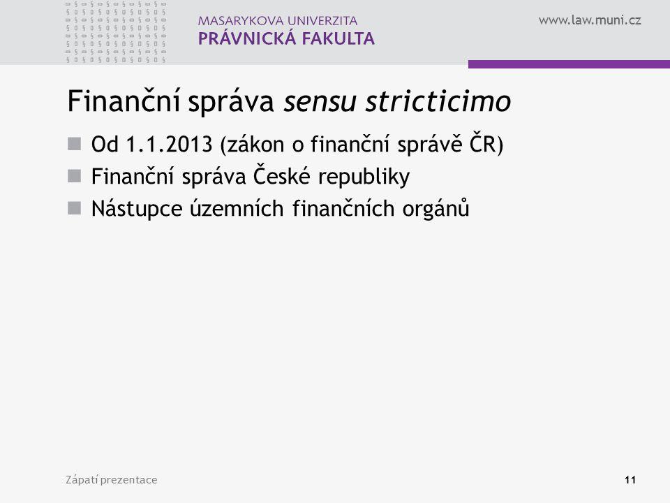 Finanční správa sensu stricticimo