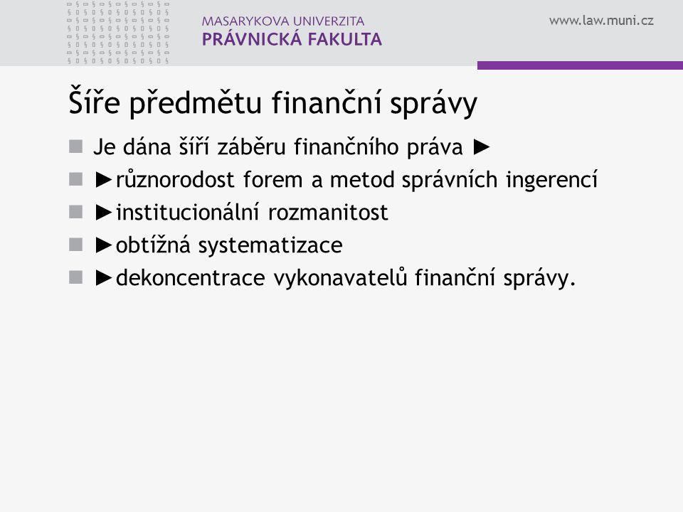 Šíře předmětu finanční správy