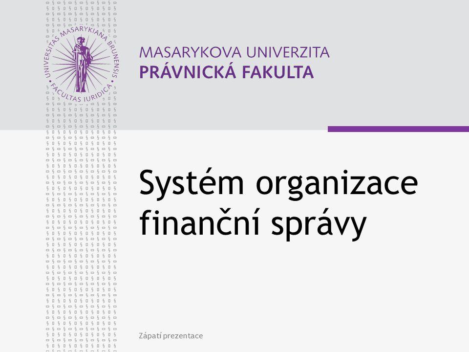 Systém organizace finanční správy