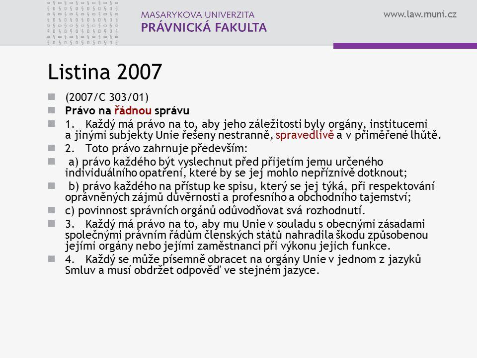 Listina 2007 (2007/C 303/01) Právo na řádnou správu