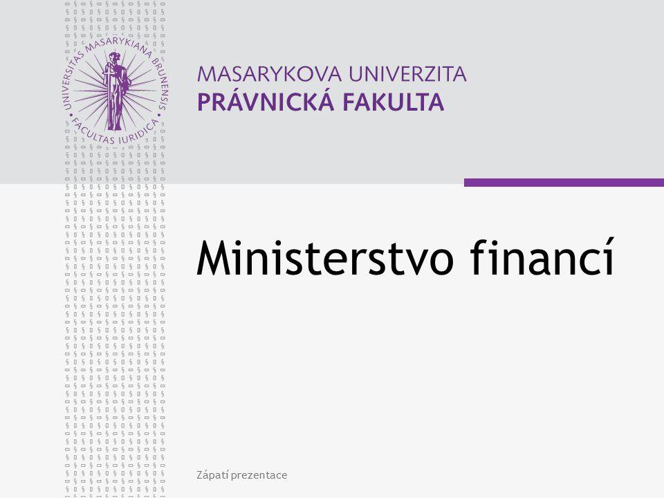 Ministerstvo financí Zápatí prezentace