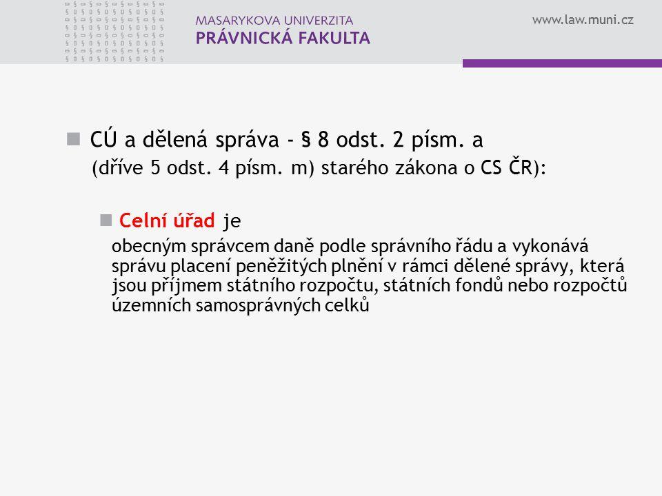 CÚ a dělená správa - § 8 odst. 2 písm. a