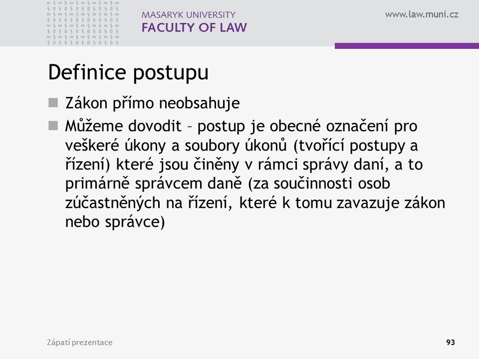 Definice postupu Zákon přímo neobsahuje