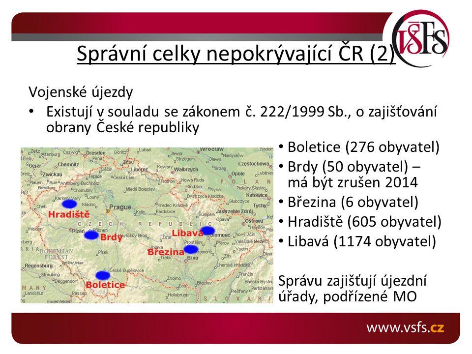 Správní celky nepokrývající ČR (2)