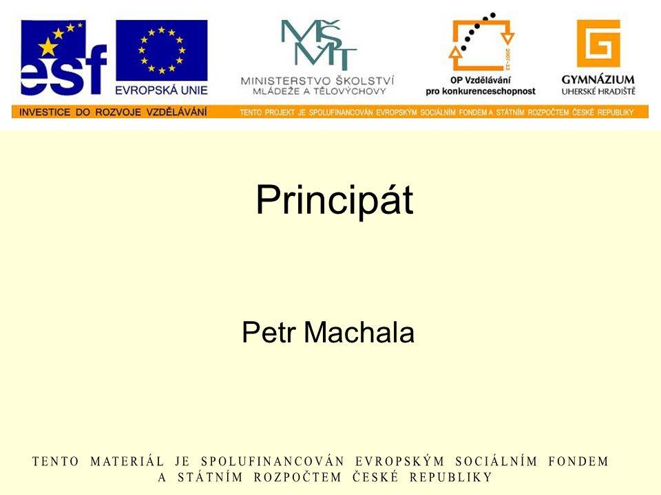 Principát Petr Machala