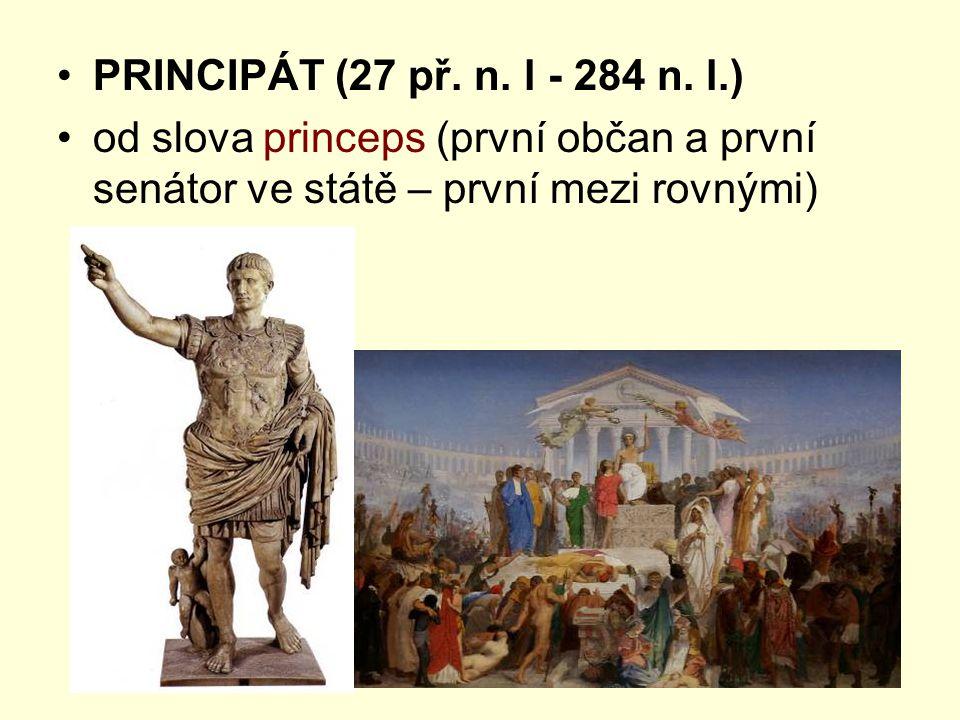 PRINCIPÁT (27 př. n. l - 284 n.