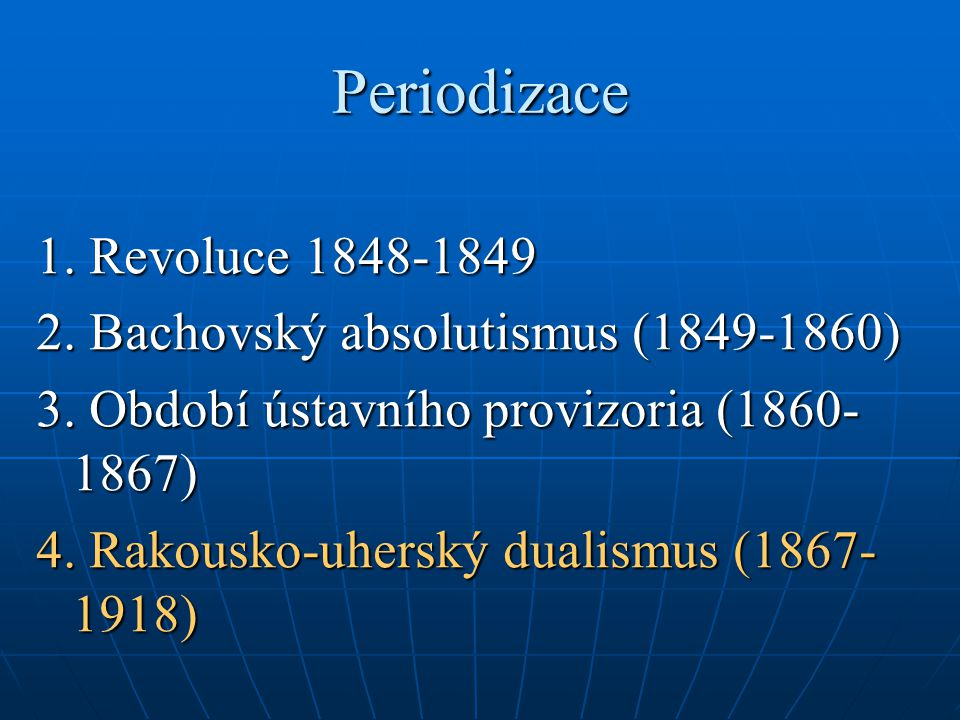 Periodizace 1. Revoluce 1848-1849