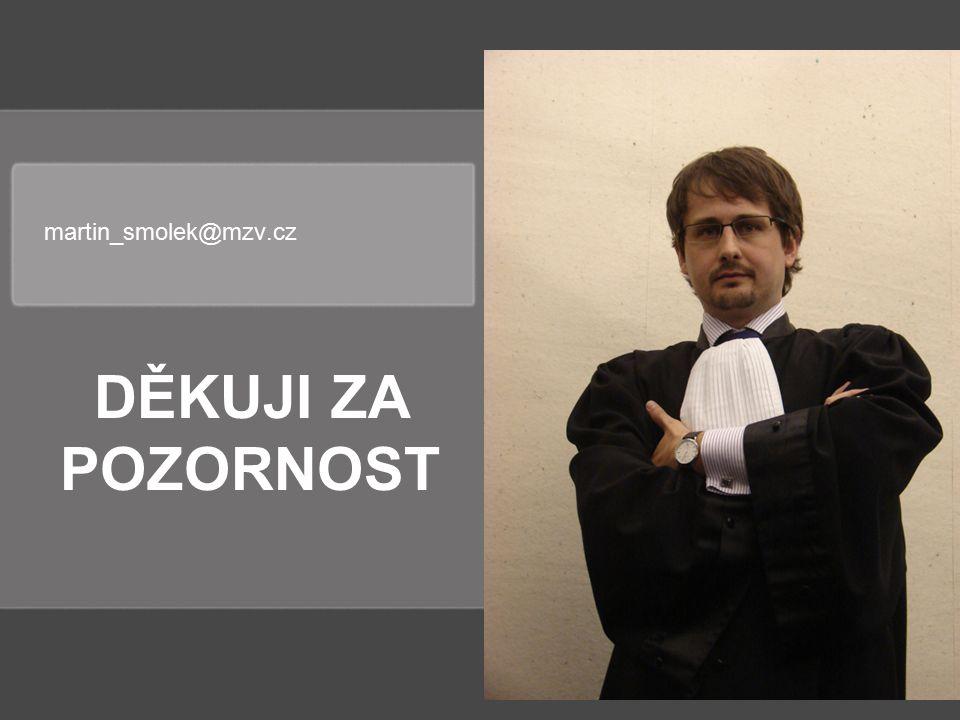 martin_smolek@mzv.cz DĚKUJI ZA POZORNOST