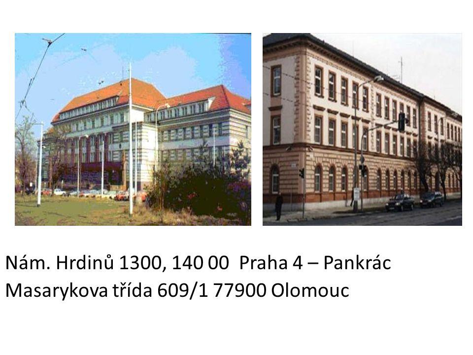 Nám. Hrdinů 1300, 140 00 Praha 4 – Pankrác Masarykova třída 609/1 77900 Olomouc