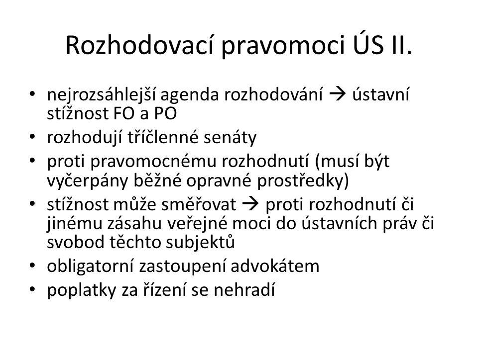 Rozhodovací pravomoci ÚS II.