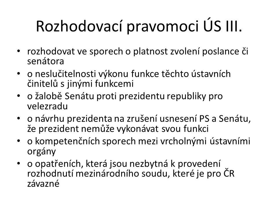 Rozhodovací pravomoci ÚS III.