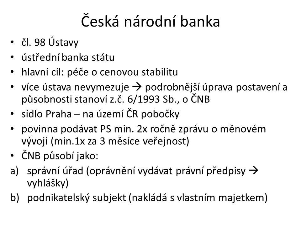 Česká národní banka čl. 98 Ústavy ústřední banka státu