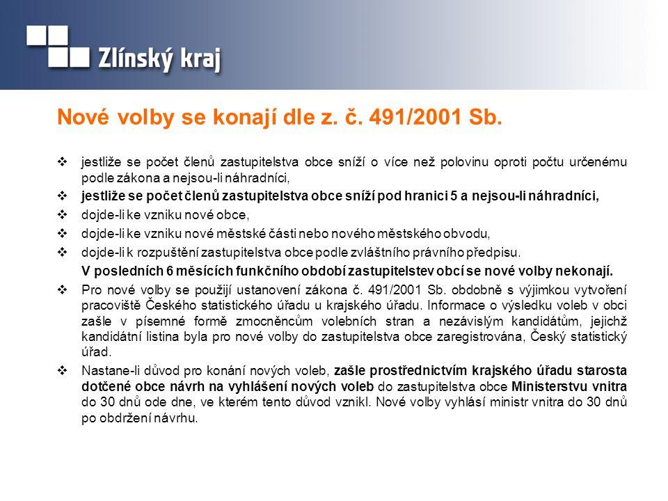 Nové volby se konají dle z. č. 491/2001 Sb.