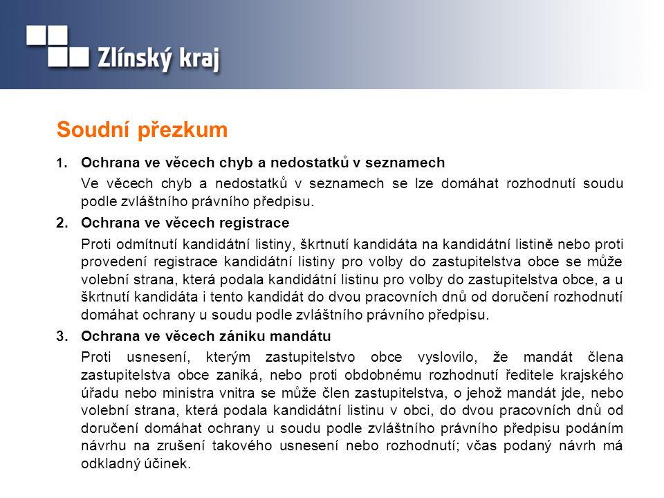 Soudní přezkum 1. Ochrana ve věcech chyb a nedostatků v seznamech.