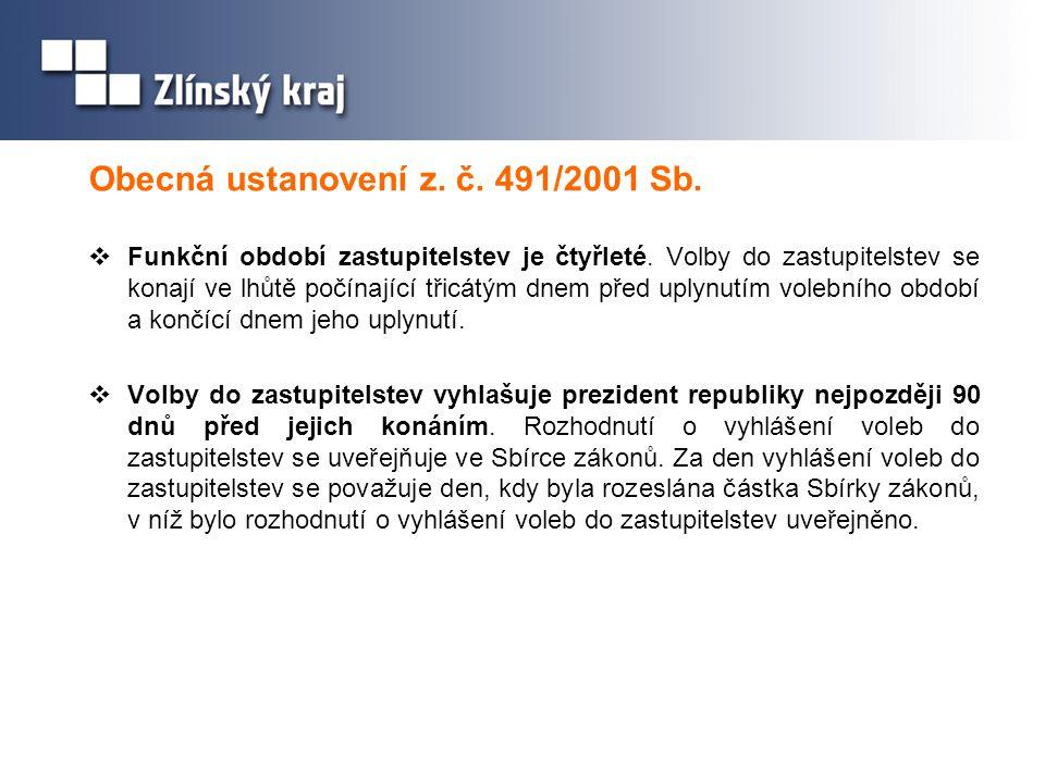 Obecná ustanovení z. č. 491/2001 Sb.