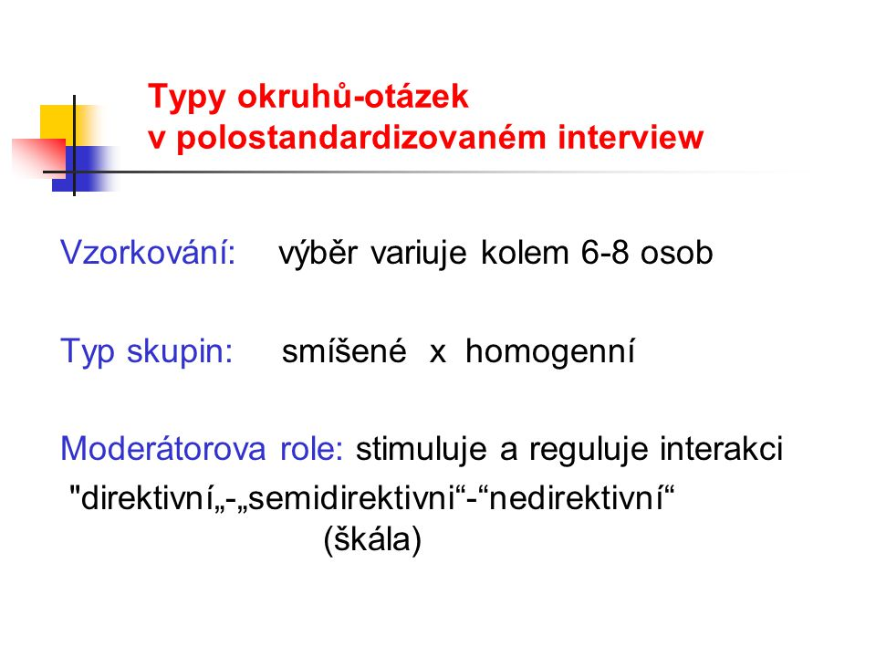 Typy okruhů-otázek v polostandardizovaném interview