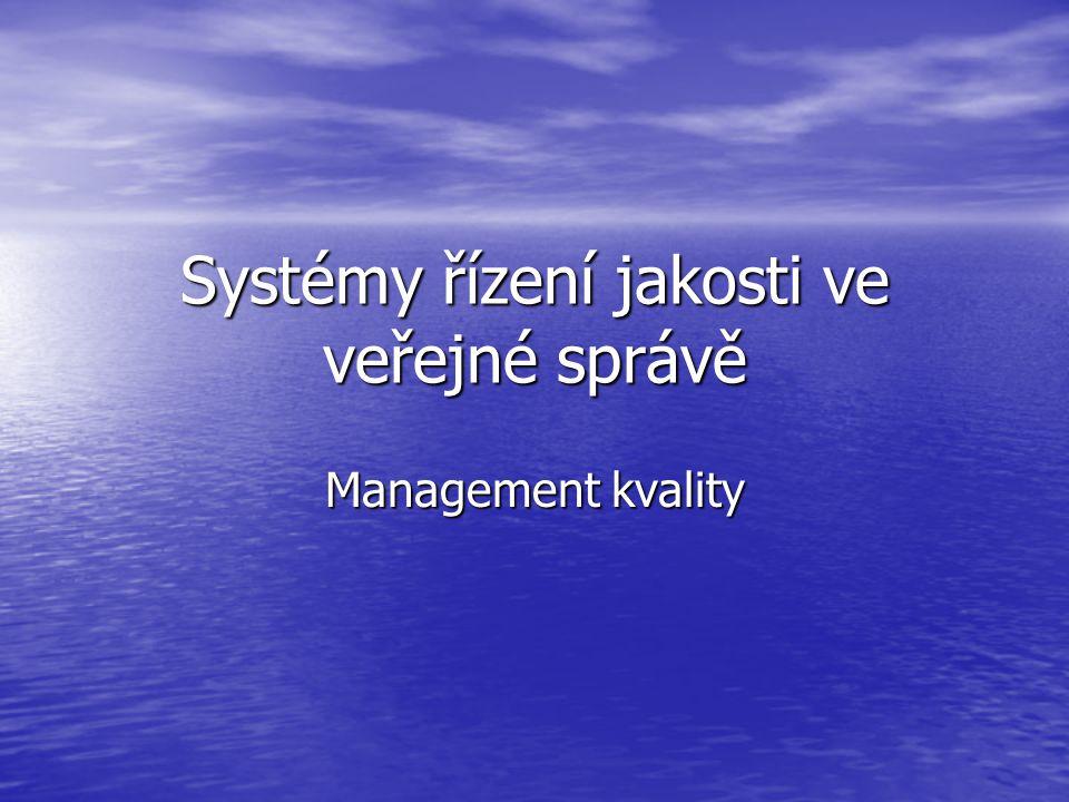 Systémy řízení jakosti ve veřejné správě