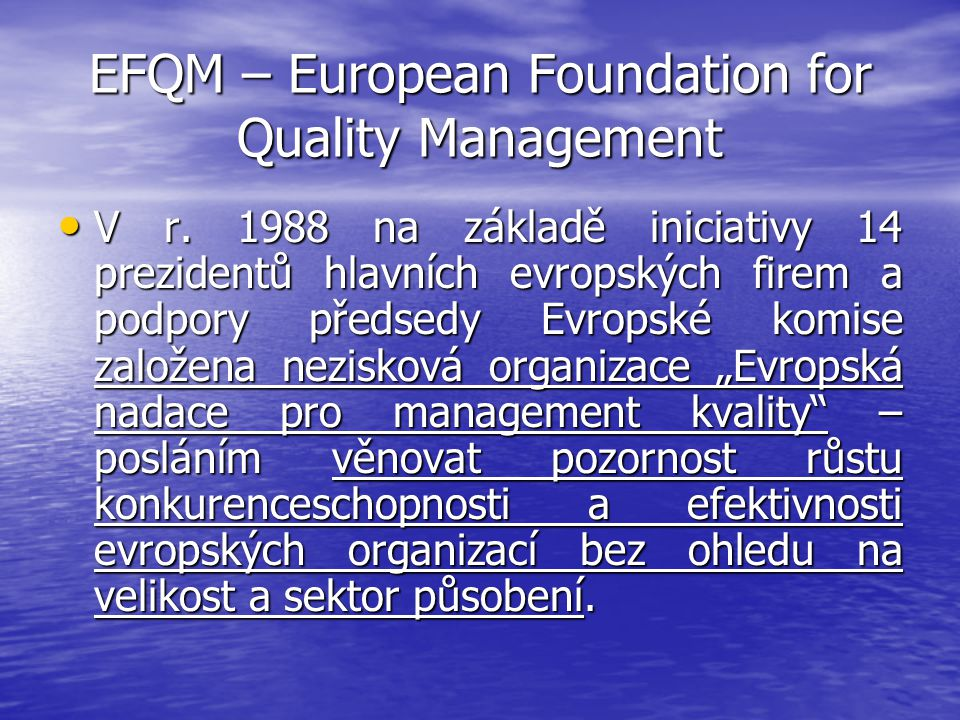 EFQM – European Foundation for Quality Management