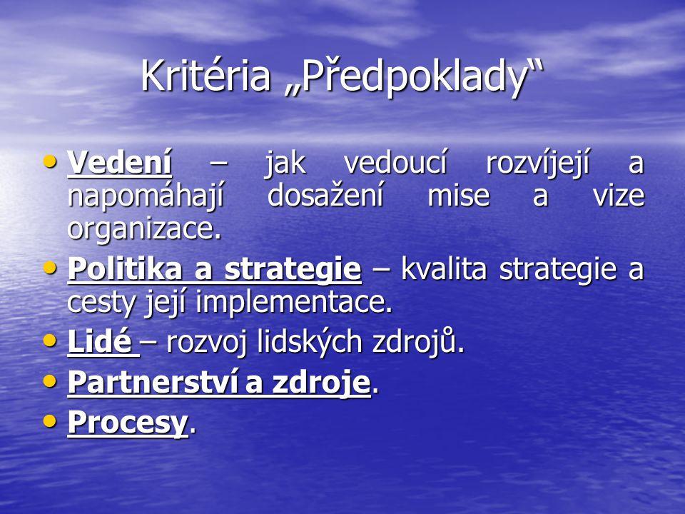 """Kritéria """"Předpoklady"""