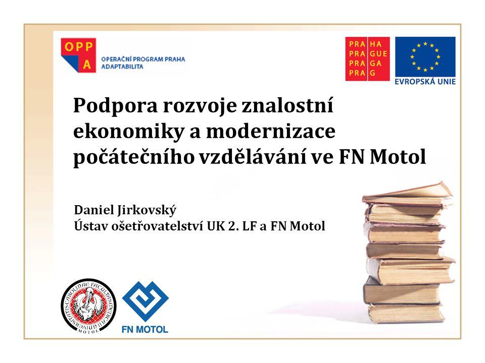Daniel Jirkovský Ústav ošetřovatelství UK 2. LF a FN Motol