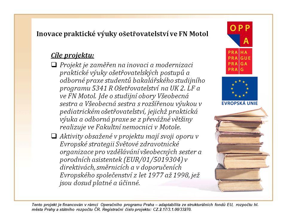 Inovace praktické výuky ošetřovatelství ve FN Motol