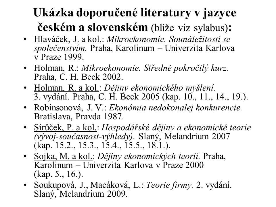 Ukázka doporučené literatury v jazyce českém a slovenském (blíže viz sylabus):