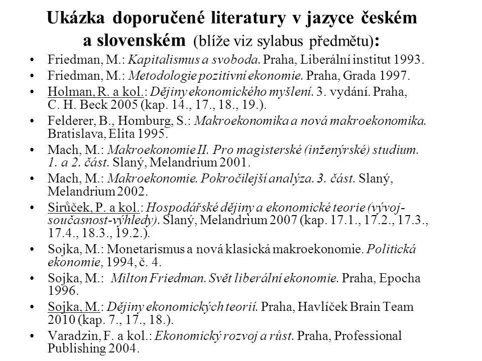 Ukázka doporučené literatury v jazyce českém a slovenském (blíže viz sylabus předmětu):