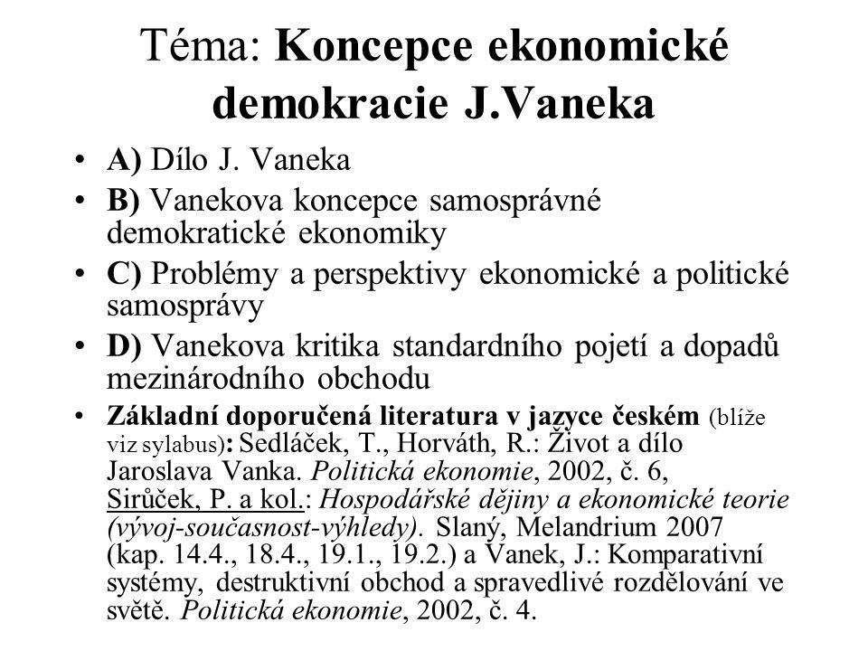 Téma: Koncepce ekonomické demokracie J.Vaneka
