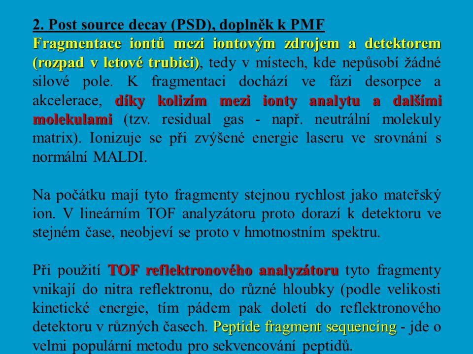 2. Post source decay (PSD), doplněk k PMF