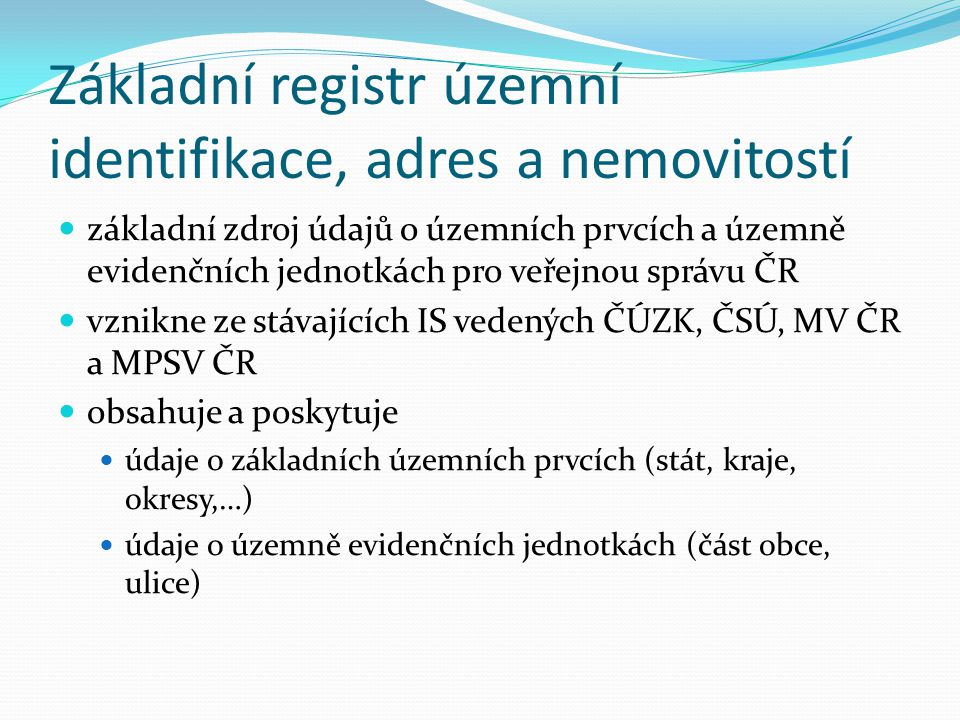 Základní registr územní identifikace, adres a nemovitostí