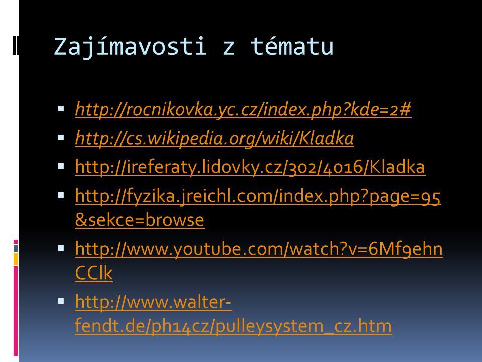 Zajímavosti z tématu http://rocnikovka.yc.cz/index.php kde=2#