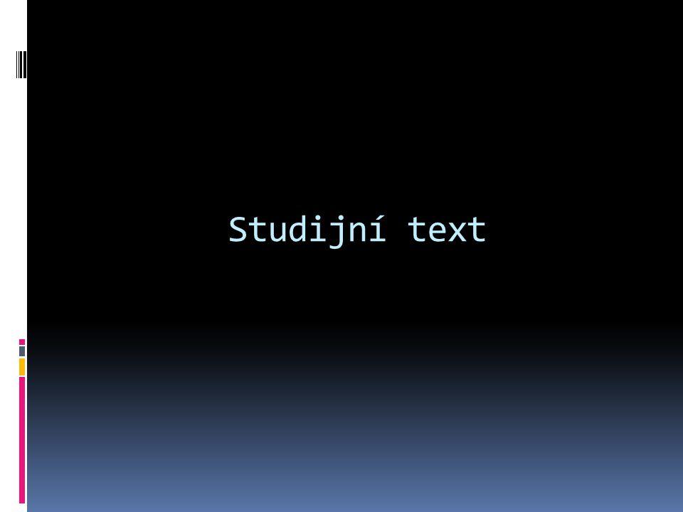 Studijní text