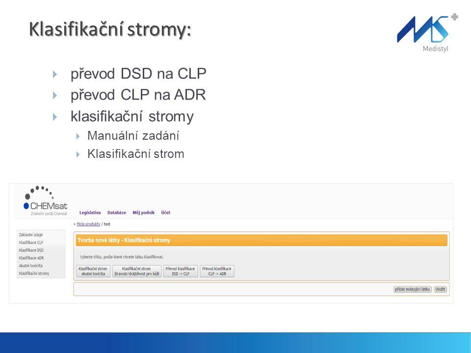 Klasifikační stromy: převod DSD na CLP převod CLP na ADR