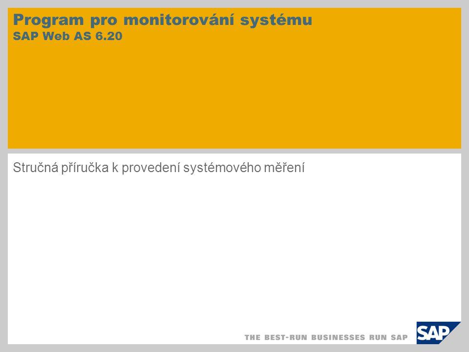 Program pro monitorování systému SAP Web AS 6.20