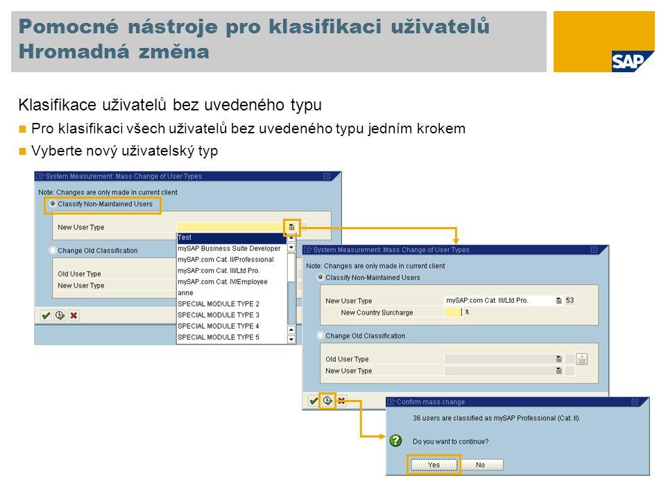 Pomocné nástroje pro klasifikaci uživatelů Hromadná změna